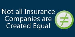 Not all insurance companies are created equal
